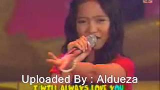 I Will Always Love You - Charice ( Little Big Star )