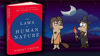 The Laws of Human Nature In 100 Minutes (Animated)