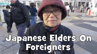 Do Japanese Elders Want Foreigners In Japan? (Interview, Re Upload)