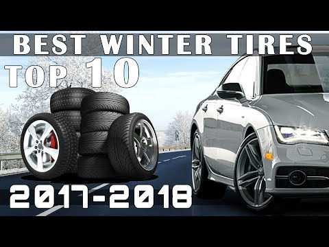 Top 10 Best Winter Tires for 2017-2018