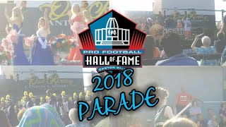 CANTON OHIO *HALL OF FAME* PARADE 2018