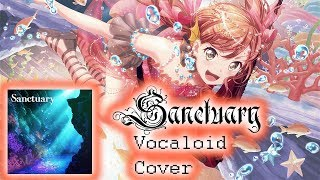 【BanG Dream!】Sanctuary cover game version IA VOCALOID【SanAdjiP】