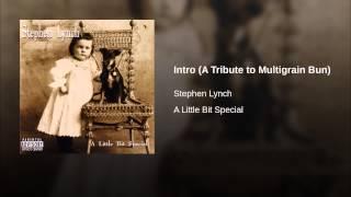 Intro (A Tribute to Multigrain Bun)