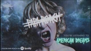 Papa Roach - American Dreams (Official Audio)