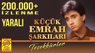 Küçük Emrah Şarkıları - Yaralı (Arabesk Müzik)