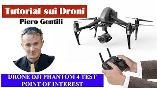 Dji Phantom 4 Test Point of Interest Musica inedita di Piero Gentili