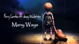 Ferry Corsten ft Jenny Wahlström -- Many Ways (Radio Edit)