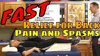 Fast Relief for Back Pain and Spasms