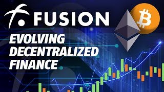 Fusion: The Next Big Thing!? Evolving the DeFi Landscape