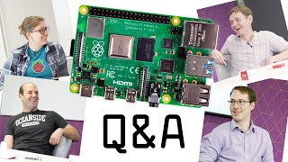 We Asked Our Engineers Your Raspberry Pi 4 Questions...