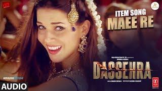 Maee Re Full Audio   Dassehra   Neil Nitin Mukesh, Tina Desai   Rekha Bhardwaj    Madhushree