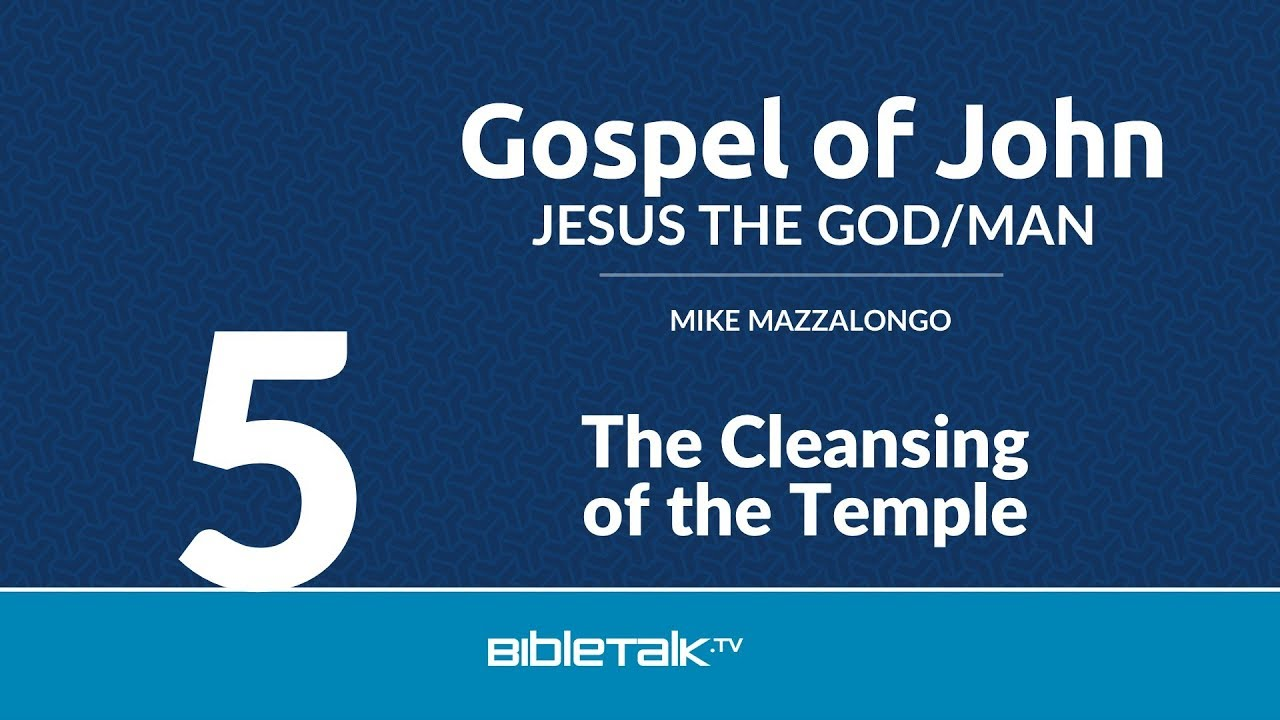 5. The Cleansing of the Temple