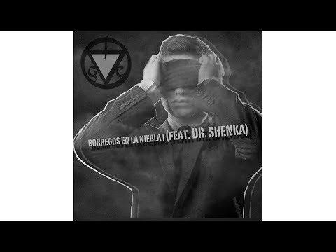 La Gusana Ciega - Borregos En La Niebla I (feat. Dr. Shenka)
