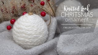 DIY Knitted Look Christmas Ornament || NO KNITTING REQUIRED