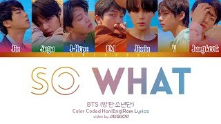 BTS (방탄소년단)   SO WHAT (Color Coded Lyrics EngRomHan)