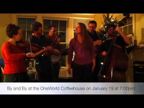 Preview Of By & By at One World Coffeehouse on January 19, 2013