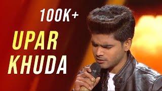 Upar Khuda(ऊपर खुदा) By Salman Ali Indian Idol 2018   Sukhwinder Singh #TellyLyrics
