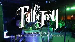 The Fall Of Troy - We Better Learn To Hotwire A Uterus [Andrew Forsman] Drum Video Live [HD]