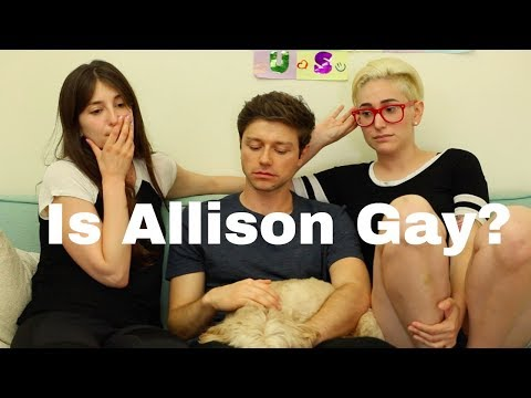 How Would Allison Know If She Was Gay? / Gaby & Allison