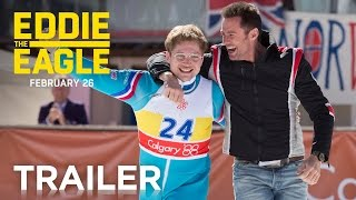 Eddie the Eagle - Official Trailer