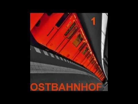 Ostbahnhof / Techno Mix: Eine (#1)