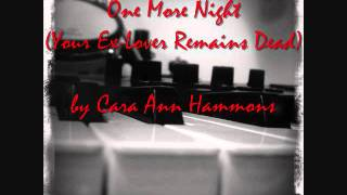 One More Night (Your Ex-Lover Remains Dead) - Stars