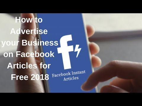 How to advertise your business on facebook articles for free 2018