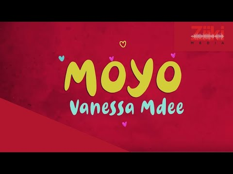 Vanessa Mdee - Moyo with Lyrics