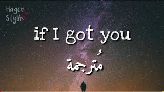 If I got you || مترجمة