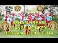 Download Lagu Senam kreasi Dance Monkey  Senam Dance Monkey Kompak Bersama Obic Jelita Mp3 Free