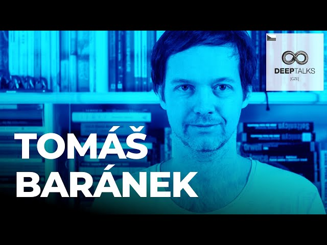 DEEP TALKS 91: Tomáš Baránek – biohacker, blogger spoluzakladatel nakladatelství Jan Melvil