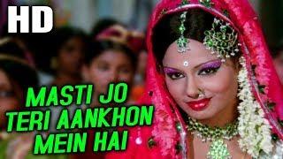 Masti Jo Teri Aankhon Mein Hai | Mohammed Rafi, Asha
