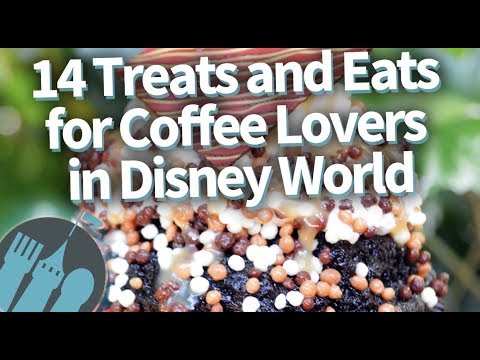 14 Treats and Eats for Coffee Lovers in Disney World