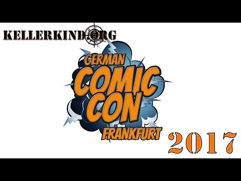 ★ German Comic Con Frankfurt 2017 ★ Kellerkind.org - On Tour ★ 22.04.2017 ★