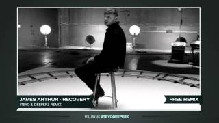James Arthur - Recovery (Hardstyle Remix by Teyo & Deeperz)
