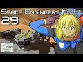 That time a building fell on my head | Space Engineers Survival Gameplay | 29