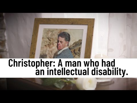 Watch video In memory of Christopher. A man who had an intellectual disability.