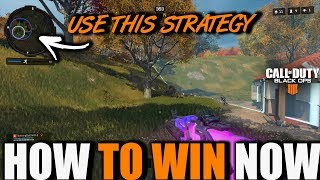 HOW TO WIN IN BLACKOUT USING THIS STRATEGY | TIPS AND TRICKS TO WINNING IN CALL OF DUTY BLACK OPS 4