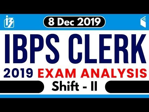 IBPS Clerk Prelims (8 Dec 2019, 2nd Shift) | Exam Analysis & Asked Questions