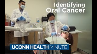 UConn Health Minute: Identifying Oral Cancer