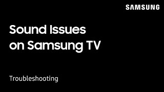 Troubleshooting sound issues on your Samsung TV | Samsung US