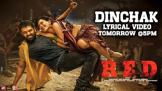 Dinchak Lyrical Video Tomorrow - RED | Ram Pothineni, Hebah Patel | Mani Sharma | Kishore Tirumala