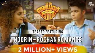 Oru Adaar Love | Official Teaser Ft Noorin - Roshan Romance | Omar Lulu | Malayalam Movie | HD