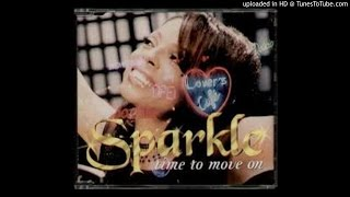 Sparkle - Time To Move On