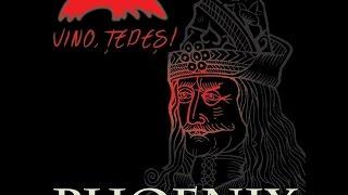 Phoenix - Vino, Țepeş! (Official Lyric Video)