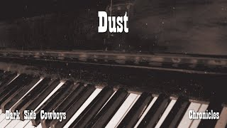 Dark Side Cowboys - Chronicles - Dust