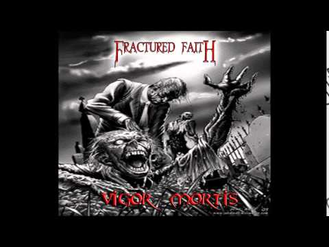 Fractured Faith - Vigor Mortis (teaser)