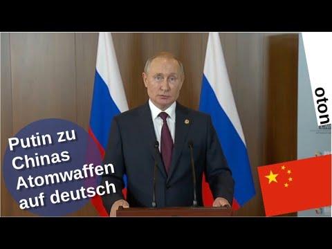 Putin zu Chinas Atomwaffen auf deutsch [Video]