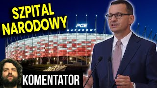 Stadion Narodowy w Szpital PIS Zamienia a Obok Stoi PUSTY SZPITAL – PIS Straszy?