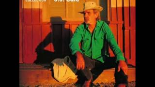 J.J. Cale - Don't Cry Sister